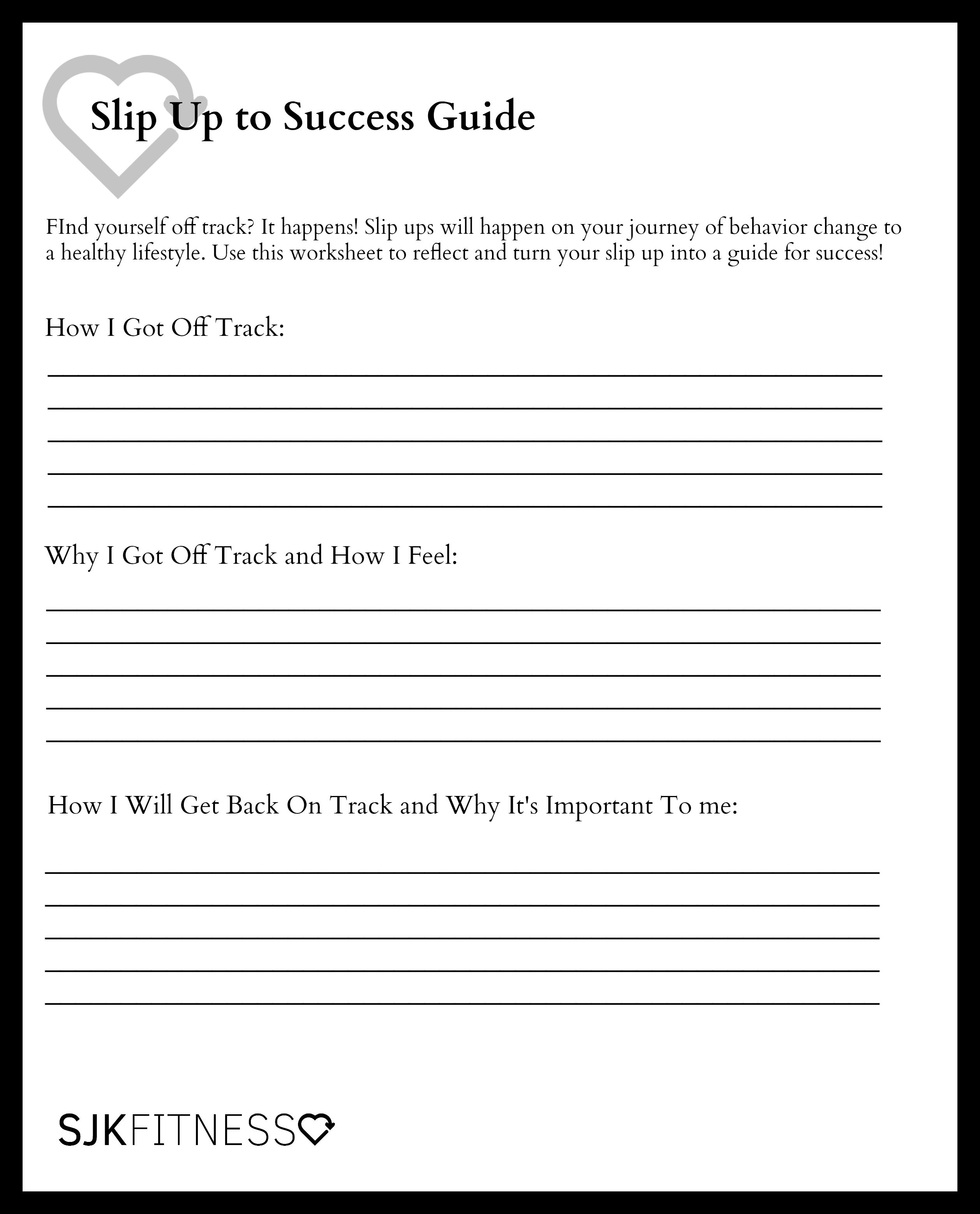 Slip Up to Success Guide