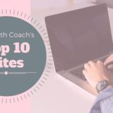 A Health Coach's top 10 sites