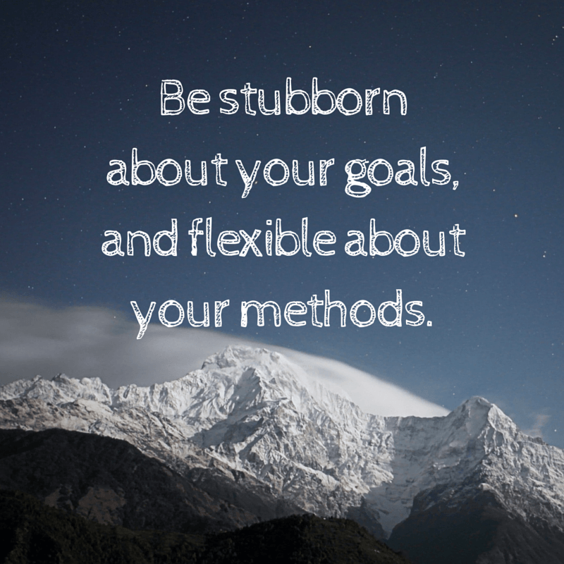 stubborn about goals