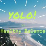 yolo-vs-healthy-balance