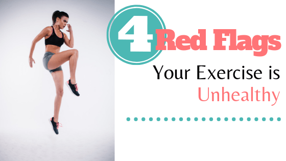 red flags exercise is unhealthy