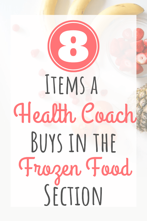 what a health coach buys in the frozen food section
