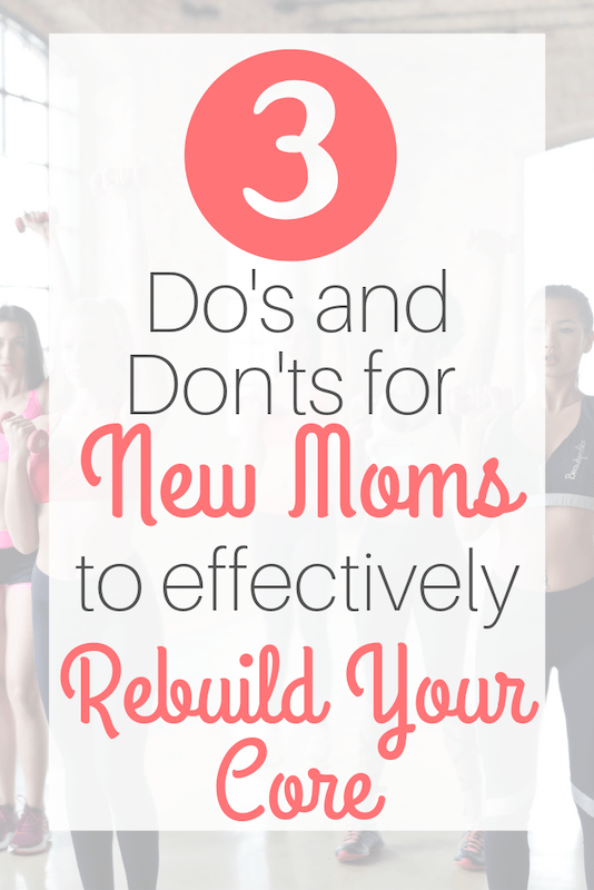 how new moms can rebuild their core