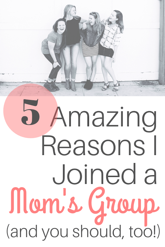amazing reasons you should join a mom's group