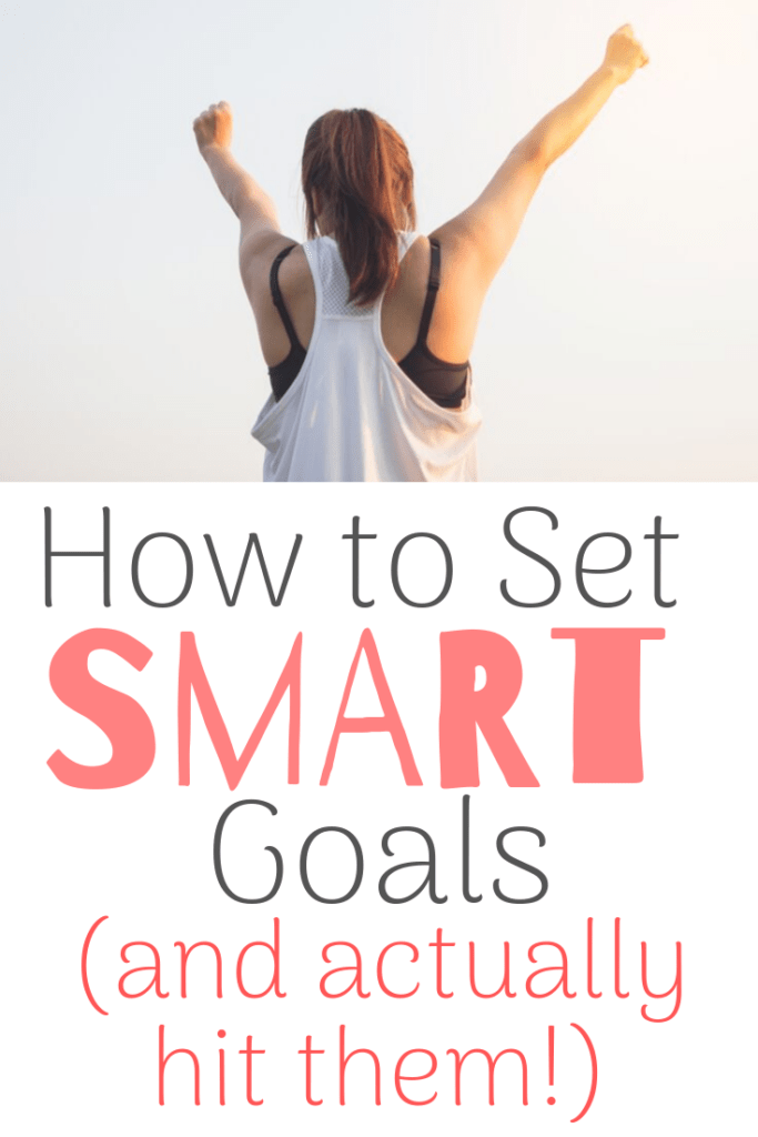 how to set SMART goals and hit them